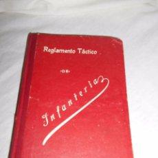 Libros antiguos: REGLAMENTO TACTICO DE INFANTERIA.IMPRENTA MARIA CRISTINA TOLEDO 1914. Lote 58691569