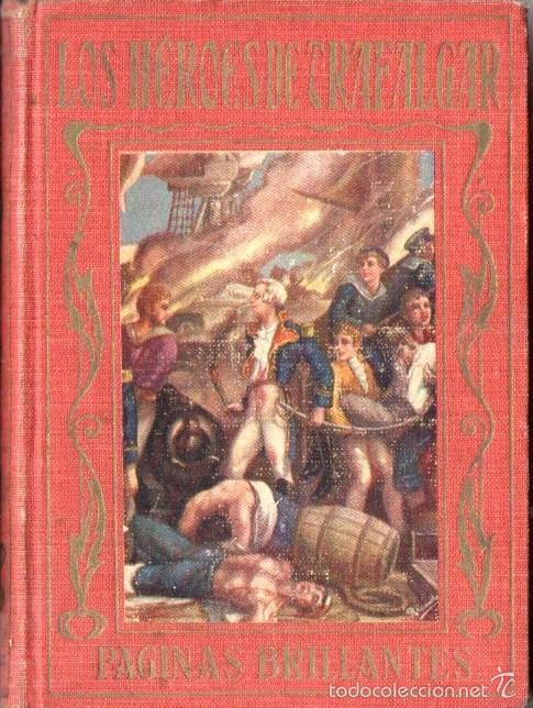 LOS HÉROES DE TRAFALGAR (ARALUCE, 1930) (Libros Antiguos, Raros y Curiosos - Literatura Infantil y Juvenil - Otros)