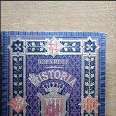 Libros antiguos: HISTORIA (CIVIL Y ECLESIÁSTICA) DE CATALUÑA. ANTONIO DE BOFARULL Y BROCÀ. VOL. IV.. Lote 58768540