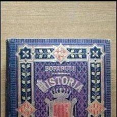 Libros antiguos: HISTORIA (CIVIL Y ECLESIÁSTICA) DE CATALUÑA. A. DE BOFARULL Y BROCÀ. VOL. VI.. Lote 58780351