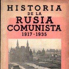 Libros antiguos: WELTER : HISTORIA DE LA RUSIA COMUNISTA 1917-1935 (JOAQUÍN GIL, 1936) CON FOTOGRAFÍAS. Lote 58805226