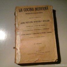 Libros antiguos: LA COCINA MODERNA PERFECCIONADA TRATADO COMPLETO COCINA.14ª ED.SAENZ DE JUBERA(CA.1900).FALTO. RARO.. Lote 58832561