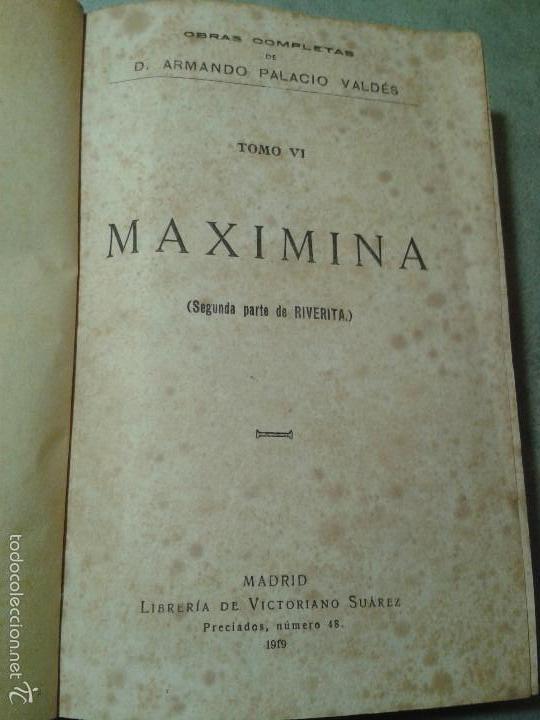 Libros antiguos: Riverita (1a parte) y Maximina (2a parte), libros obra de Palacio Valdés (1919) - Foto 4 - 58896221