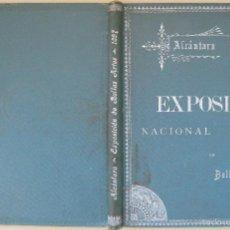 Libros antiguos: FRANCISCO ALCÁNTARA. LA EXPOSICIÓN NACIONAL DE BELLAS ARTES. 1897. Lote 59043145