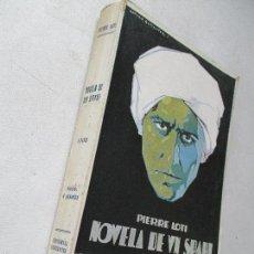 Libros antiguos: PIERRE LOTÍ- NOVELA DE UN SPAHI - CERVANTES, BARCELONA-1926. Lote 59170125