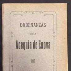 Libros antiguos: ORDENANZAS DE LA ACEQUIA DE ENOVA. VALENCIA. 1914. Lote 59217605