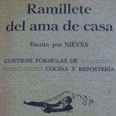 Libros antiguos: RAMILLETE DEL AMA DE CASA. 1929. COCINA Y REPOSTERÍA. Lote 59309075