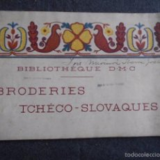Libros antiguos: LIBRO 1930 BRODERIES TCHECO-SLOVAQUES BIBLIOTHEQUE D-M-C. Lote 59428475