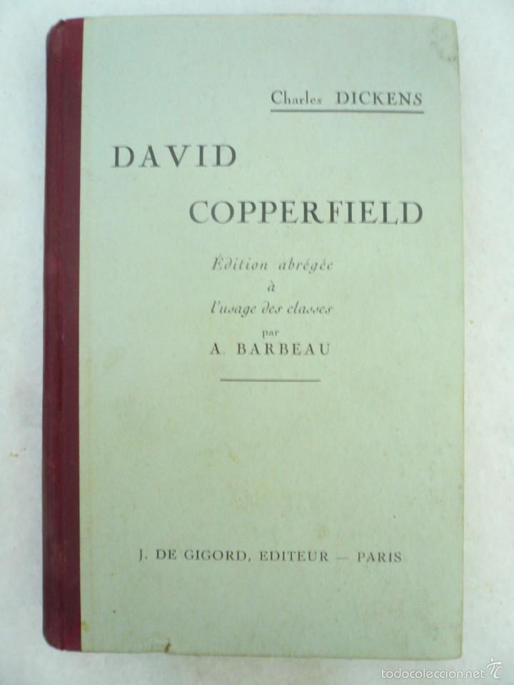 DAVID COPPERFIELD EDITION ABRÉGÉE Á L'USAGE DES CLASSES PAR A. BARBEAU (Libros Antiguos, Raros y Curiosos - Otros Idiomas)