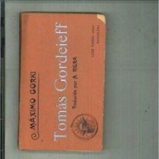 Libros antiguos: TOMAS GORDEIEFF. MÁXIMO GORKI. Lote 59440625