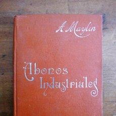 Libros antiguos: MAYLÍN, ANTONIO. LOS ABONOS INDUSTRIALES. (MANUALES SOLER ; 20). Lote 59506043