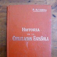 Libros antiguos: ALTAMIRA, RAFAEL. HISTORIA DE LA CIVILIZACIÓN ESPAÑOLA. (MANUALES SOLER ; 29). Lote 59506255