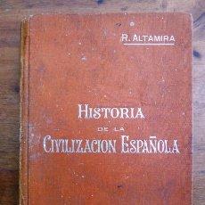 Libros antiguos: ALTAMIRA, RAFAEL. HISTORIA DE LA CIVILIZACIÓN ESPAÑOLA. (MANUALES SOLER ; 29). Lote 59506295
