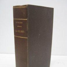 Libros antiguos: OBRAS DE D. SEVERO CATALINA : LA MUJER - AÑO 1921. Lote 59518203