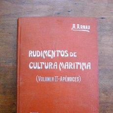Libros antiguos: ARNÁU ARTIGAS, ALFONSO. RUDIMENTOS DE CULTURA MARÍTIMA. VOL, II : APÉNDICES. (MANUALES SOLER ; 91). Lote 59572335