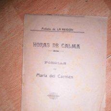 Libros antiguos: POESIAS HORAS DE CALMA RARO LIBRO DE POESIAS MARIA CARMEN GIL GUADALAJARA 1907 FOLLETIN DE REGION. Lote 59701171