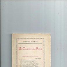 Libros antiguos: UN CUENTO Y UNA POESÍA - CÁNDIDO RUIMAR - SEVILLA 1926 - INTONSO. . Lote 59711391
