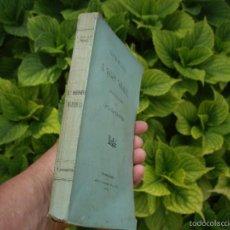Libros antiguos: C.BOSCH DE LA TRINXERIA: L'HEREU NORADELL, 1ªED.1889 LA RENAIXENSA, DEDICAT I SIGNAT PER L'AUTOR . Lote 59742776