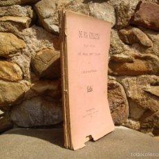 Libros antiguos: C.BOSCH DE LA TRINXERIA: DE MA CULLITA, 1ªED.1890 LA RENAIXENSA,. Lote 59744840