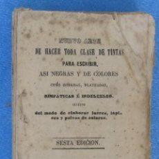 Libros antiguos: NUEVO ARTE DE HACER TODA CLASE DE TNTAS PARA ESCRIBIR... IMPRENTA DE MANUEL MINUESA, MADRID, 1856.. Lote 59751988