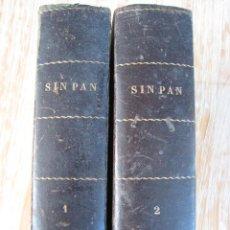 Libros antiguos: SIN PAN O LA VIRTUD DEL OBRERO-AUTOR LUIS DEL VAL-ILUSTRACIONES DE VICENTE GINE. Lote 59769740