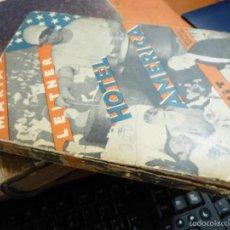 Libros antiguos: HOTEL AMERICA, DE MARIA LEITNER, PRIMERA EDICION DE 1931, EDITORIAL CENIT, LA NOVELA PROLETARIA. Lote 59808416