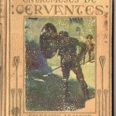 Libros antiguos: MIGUEL DE CERVANTES : ENTREMESES (ARALUCE, C. 1930). Lote 59835244