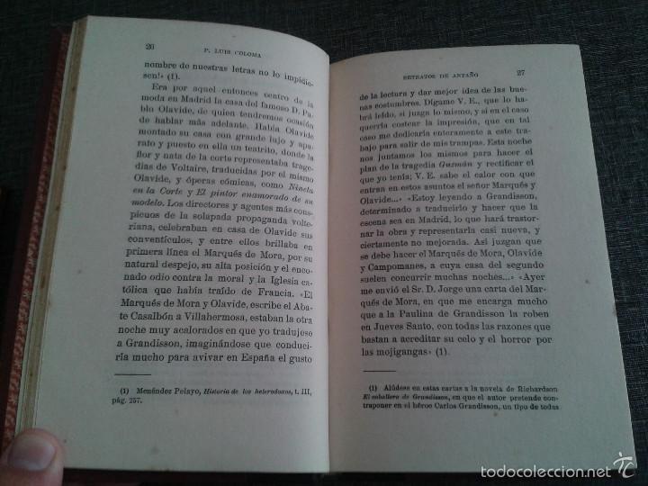 Libros antiguos: RETRATOS DE ANTAÑO, 2 TOMOS, LIBRO OBRA DE P. LUIS COLOMA (1914) - Foto 7 - 59861528