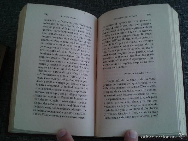 Libros antiguos: RETRATOS DE ANTAÑO, 2 TOMOS, LIBRO OBRA DE P. LUIS COLOMA (1914) - Foto 8 - 59861528