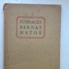 Libros antiguos: FUNDACIO BERNAT METGE. COL LECCIÓ CATALANA DELS AUTORS GRECS I LLATINS . Lote 59888963