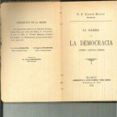 Libros antiguos: LA IGLESIA Y LA DEMOCRACIA. R. P. VICENTE MAUMUS. Lote 59891355