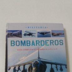 Libros antiguos: BOMBARDEROS GUIA COMPLETA DE LA A A LA Z. Lote 59956031
