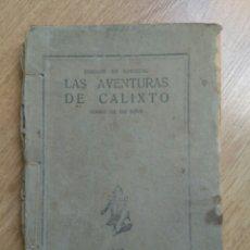 Libros antiguos: LIBRO LAS AVENTURAS DE CALIXTO. DIARIO DE UN NIÑO.IMPRENT JODRA EN SORIA AÑO 1923 . Lote 60193855