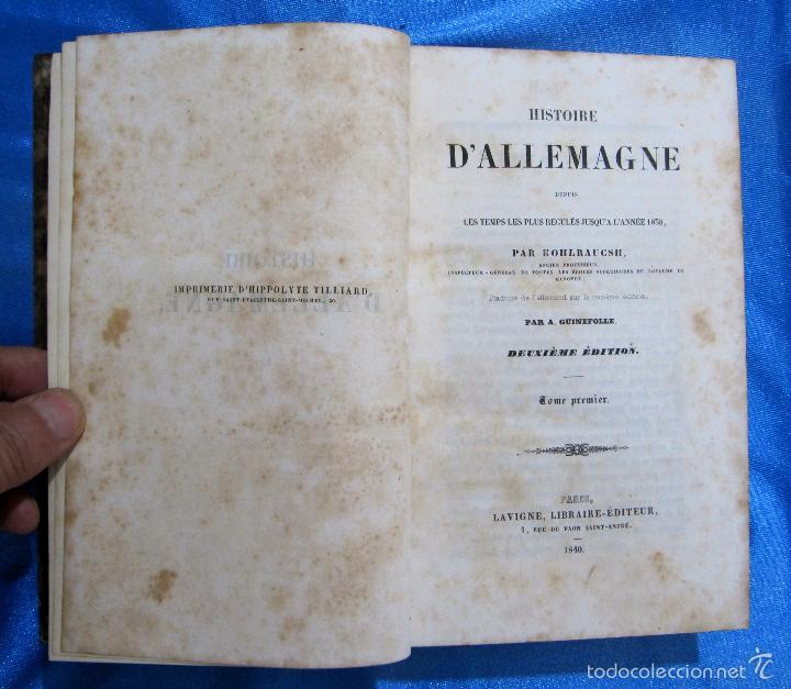 Libros antiguos: HISTOIRE D ALLEMAGNE. PAR KOHLRAUSCH. TRAD. A. GUINEFOLLE. PARIS, 1840, 1838. HISTORIA DE ALEMANIA. - Foto 2 - 60277983