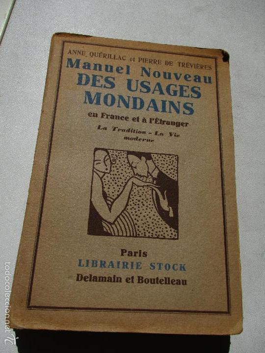 MANUEL NOUVEAU, DES USAGES MONDAINS EN FRANCE ET Á L´ETRANGER, LA TRADITION-LA VIE MODERNE-S/F (Libros Antiguos, Raros y Curiosos - Pensamiento - Otros)