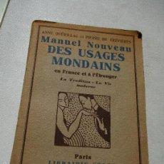 Libros antiguos: MANUEL NOUVEAU, DES USAGES MONDAINS EN FRANCE ET Á L´ETRANGER, LA TRADITION-LA VIE MODERNE-S/F. Lote 60279235