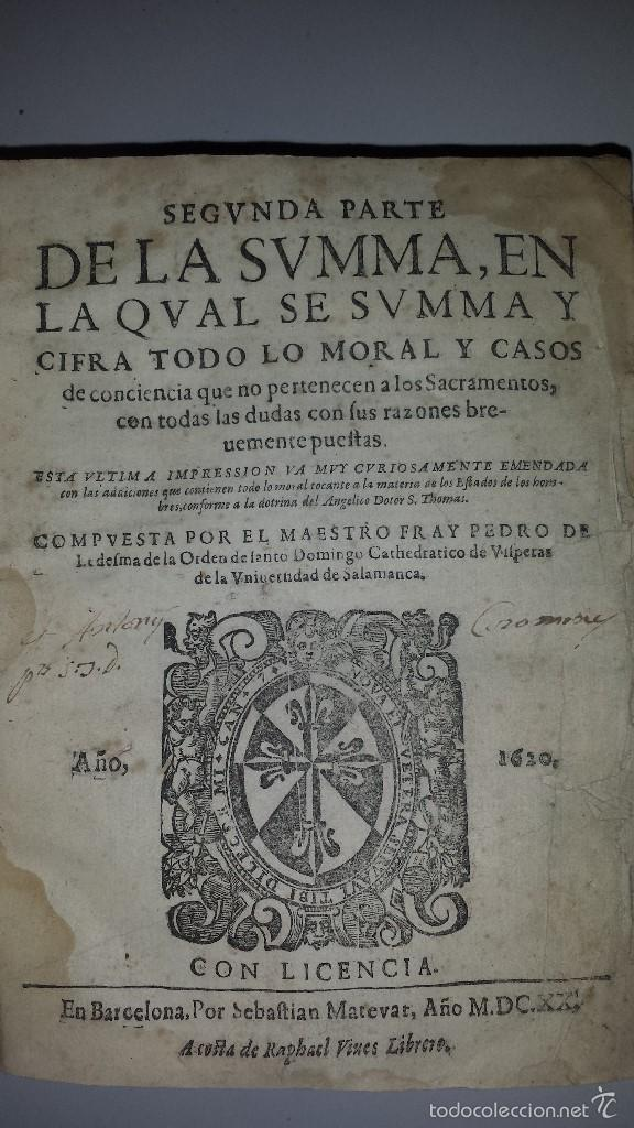 Libros antiguos: SEGVNDA PARTE DE LA SVMMA LA CVUAL SE SVMMA TODO LO MORAL Y CASOS -1620 - Foto 4 - 60285455