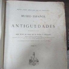 Libros antiguos: MUSEO ESPAÑOL DE ANTIGÜEDADES. DE LA RADA Y DELGADO. TOMO VI. IMPRENTA FORTANET. GRABADADOS. 1877.. Lote 60330963