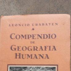 Livres anciens: COMPENDIO DE GEOGRAFÍA HUMANA. LEONCIO URABAYEN. PAMPLONA. 1934.. Lote 60346099