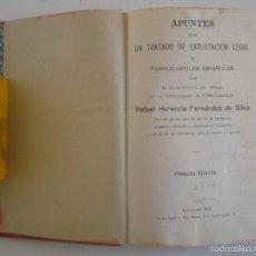 Libros antiguos: APUNTES PARA UN TRATADO DE EXPLOTACIÓN DE FERROCARRILES ESPAÑOLES.1912.1A EDICIÓN. Lote 60352419