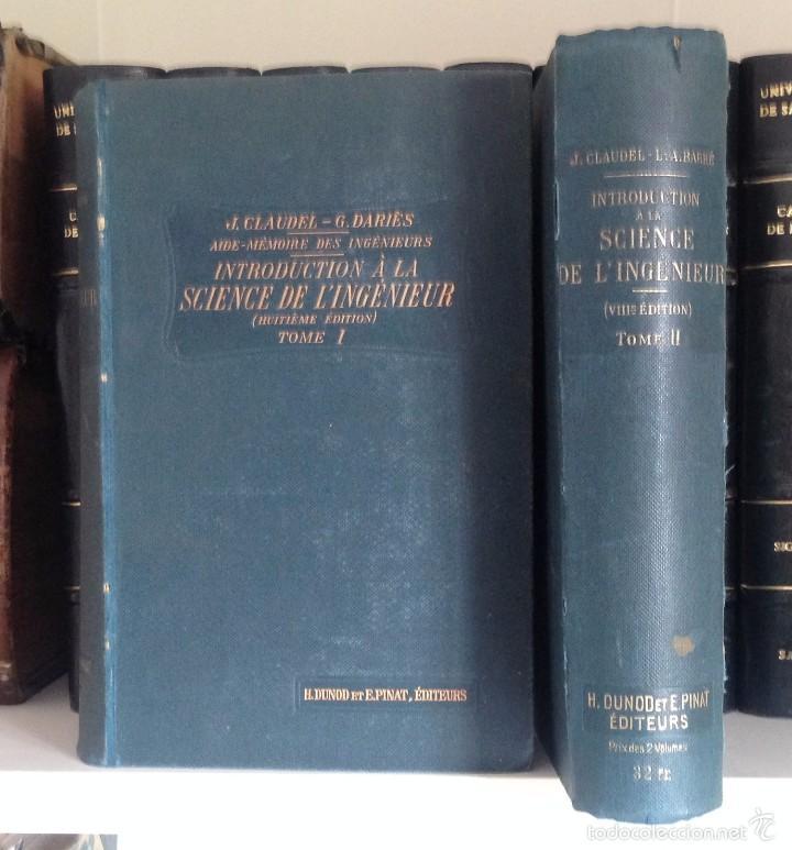 INTRODUCTION SCIENCE DE L'INGENIEUR. CLAUDEL J. 1913. 2 TOMOS. OBRA COMPLETA (Libros Antiguos, Raros y Curiosos - Ciencias, Manuales y Oficios - Otros)