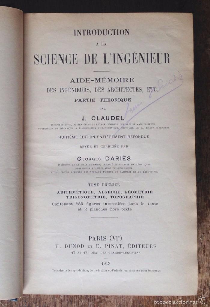 Libros antiguos: INTRODUCTION SCIENCE DE LINGENIEUR. CLAUDEL J. 1913. 2 TOMOS. OBRA COMPLETA - Foto 2 - 60372759