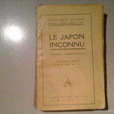 Libros antiguos: LAFCADIO HEARN. LE JAPON INCONNU. ALBIN MICHEL (CA. 1904). JAPONISMO. SIMBOLISMO. RARO.. Lote 60391295