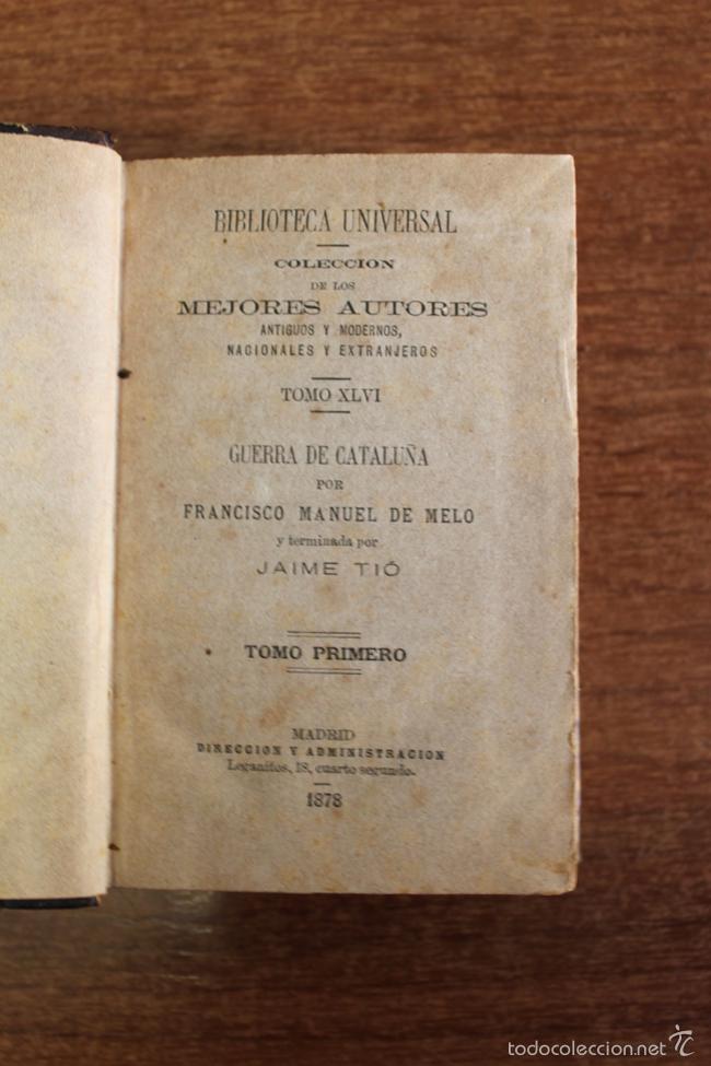 Libros antiguos: GUERRA DE CATALUÑA POR FRANCISCO MANUEL DE MELO Y TERMINADA POR JAIME TIÓ. 3 TOMOS. 1878 - Foto 2 - 60422611