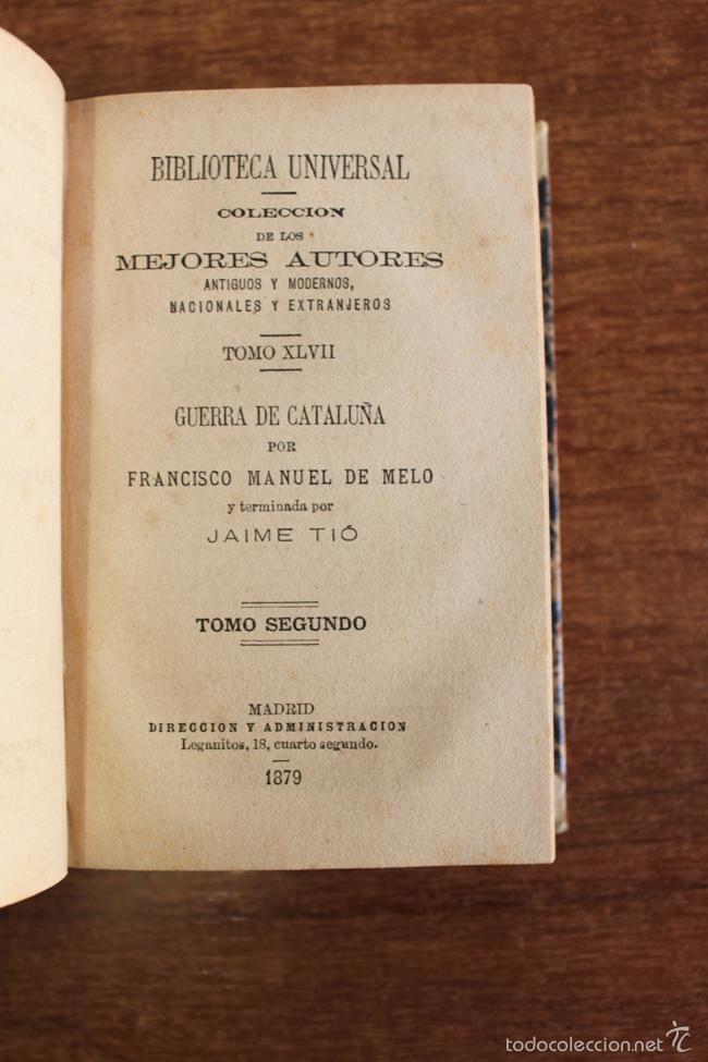 Libros antiguos: GUERRA DE CATALUÑA POR FRANCISCO MANUEL DE MELO Y TERMINADA POR JAIME TIÓ. 3 TOMOS. 1878 - Foto 3 - 60422611