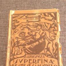 Libros antiguos: ASTRACANCIA SUPERFINA - DISPARATES Y CHISTES. BUENDIA I GASSOL (BIBLIOTECA PAPITU). Lote 60669455