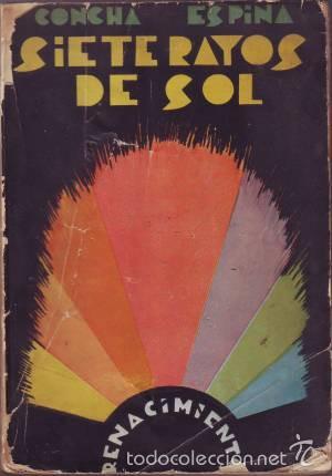 ESPINA, CONCHA: SIETE RAYOS DE SOL (CUENTOS TRADICIONALES). PRIMERA EDICIÓN (Libros Antiguos, Raros y Curiosos - Literatura - Otros)