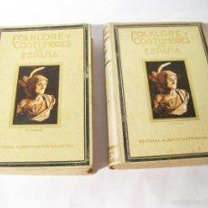 Libros antiguos: TOMOS 1 Y 2 DE FOLKLORE Y COSTUMBRES DE ESPAÑA - EDICION DE 1931 - FRANCESC CARRERAS Y CANDI. Lote 60746951