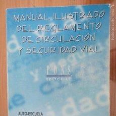 Libros antiguos: MANUAL ILUSTRADO DEL REGLAMENTE DE CIRCULACION Y SEGURIDAD VIAL ALTAMIRA. Lote 60862723