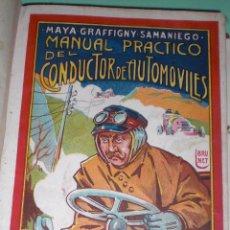 Libros antiguos: MAGNIFICO Y RARO MANUAL DEL CONDUCTOR DE AUTOMOVILES 1920. Lote 60874179